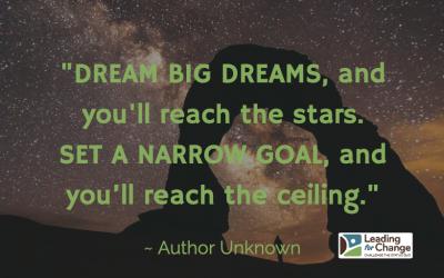 Do you dream big?