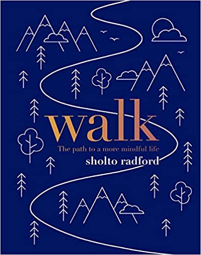 walk – The path to a more mindful life