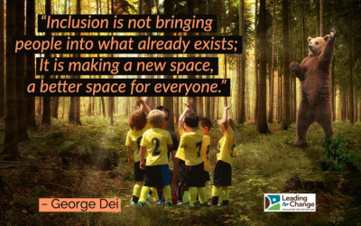 Inclusion will bring out the best in people